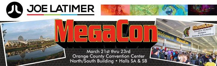 Mega Announcement! Joe Latimer will be at MegaCon!