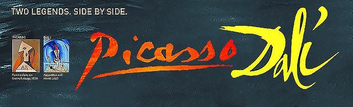 Once in a Lifetime Picasso / Dali, Dali / Picasso Exhibition