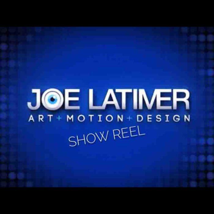 Joe Latimer – show reel