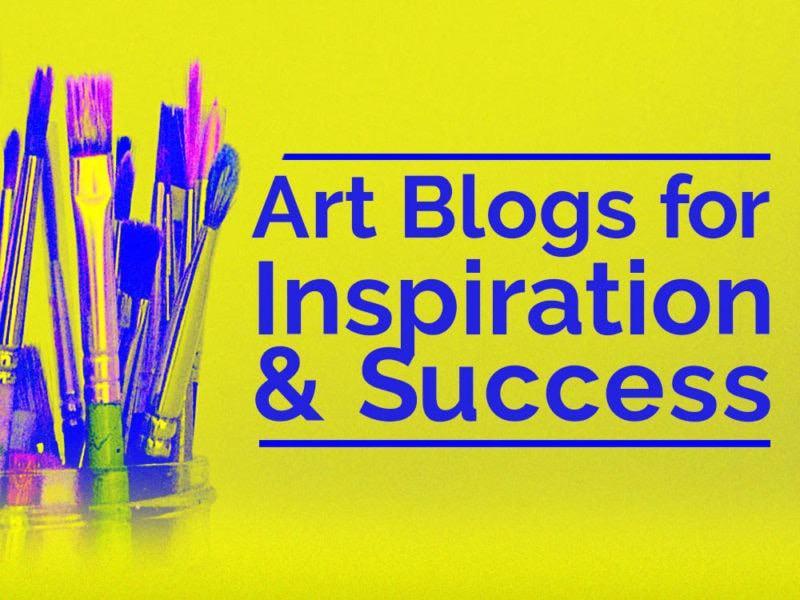 Art Blogs for Inspiration & Success